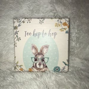 Easter Too Hip to Hop wooden sign